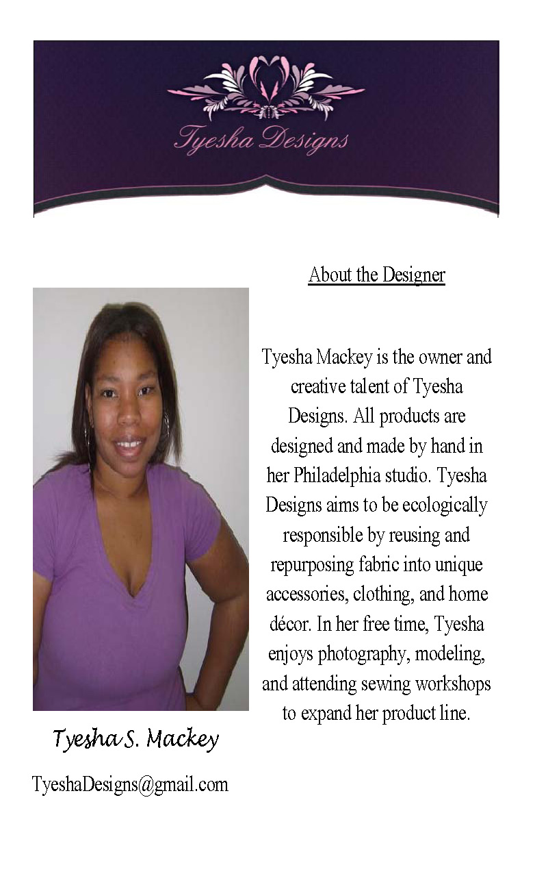 Tyesha about the designer